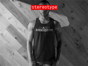 change-a-stereotype-tank-top-bootstrapped-apparel