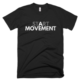 Start a Movement Men's T-Shirt