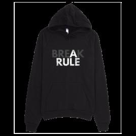 Break a Rule Unisex Pullover Hoodie